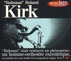 RAHSAAN ROLAND KIRK Rahsaan Roland Kirk [Warner Jazz: Les Incontournables] album cover
